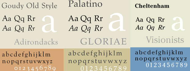 Goudy Old Style, Palantino, and Cheltenham typefaces