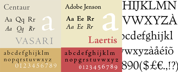Centaur, Adobe Jenson and Verona SB typefaces