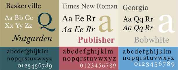 Baskerville, Times New Roman and Georgia typefaces
