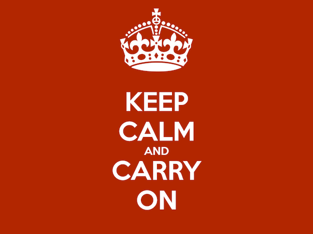 "Famous Poster: ""Keep Calm and Carry on"""