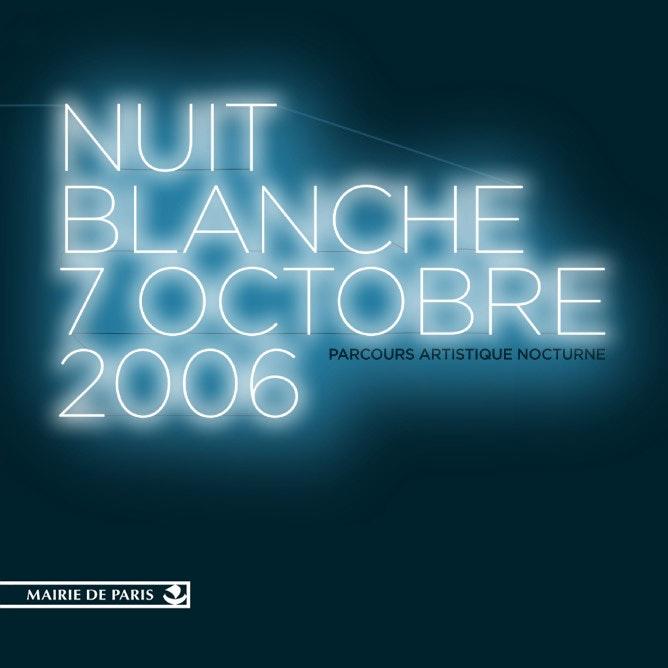 Poster de la nuit Blanche 2006