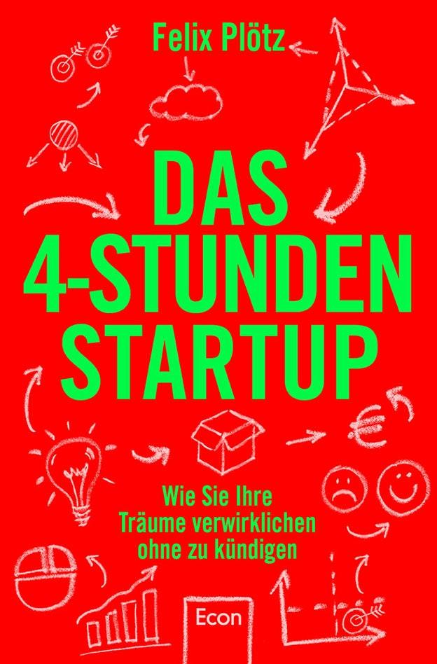 Cover_Das-4-Stunden-Startup_Felix-Plötz-1