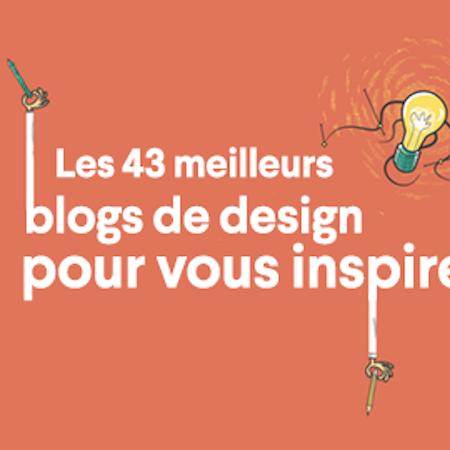Les 43 Meilleurs Blogs De Design Pour Vous Inspirer 99designs