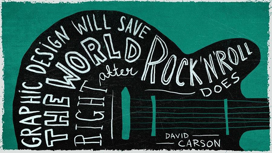 david carson famous creative quote