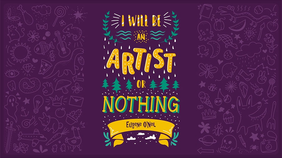 Eugene O'Neil famous creative quote