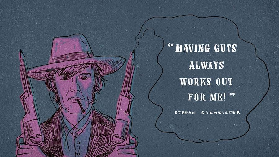stefan sagmeister famous creative quote