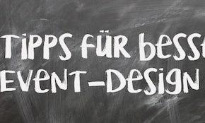 5 Tipps für erfolgreiches Event-Design