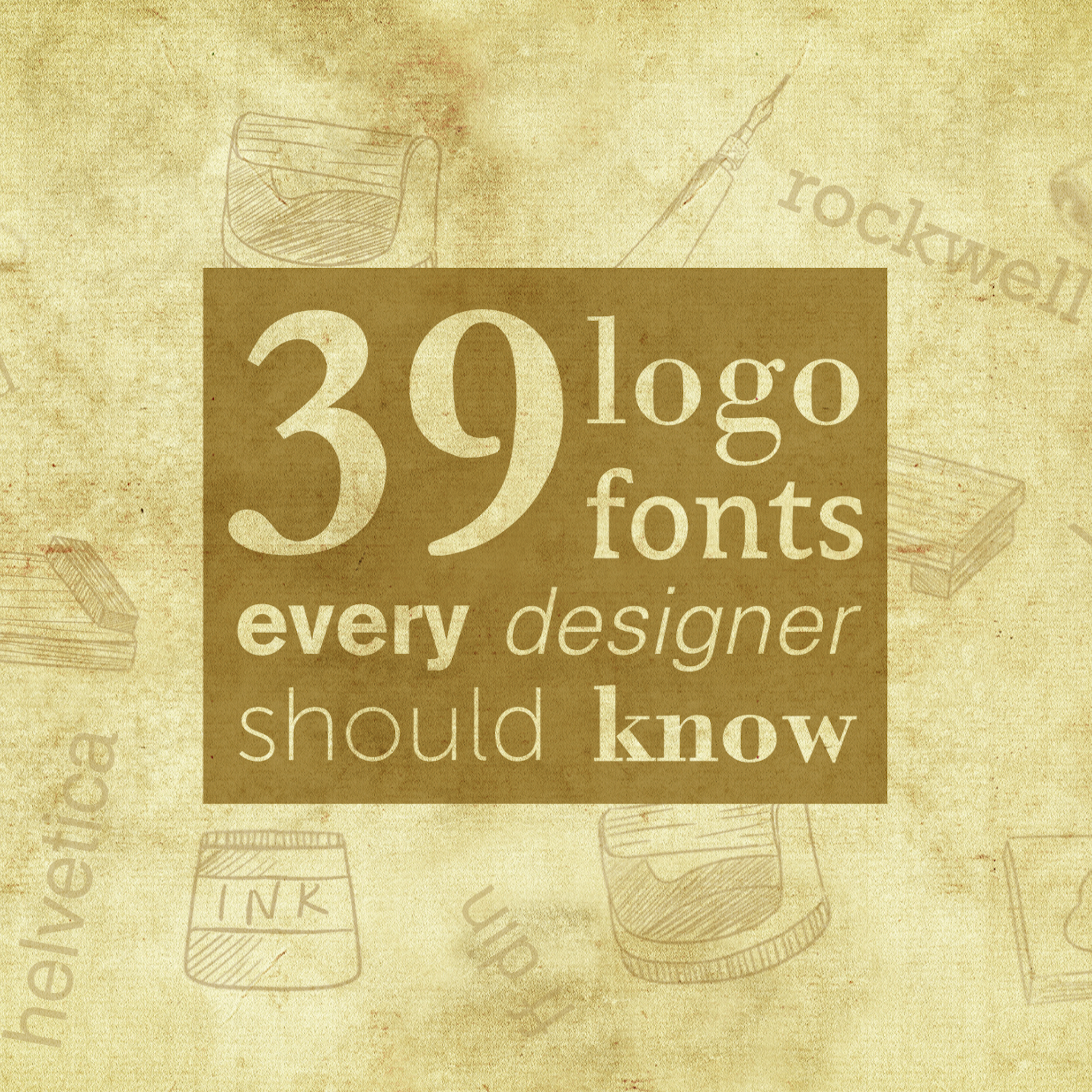 39 logo fonts everyone should know - 99designs