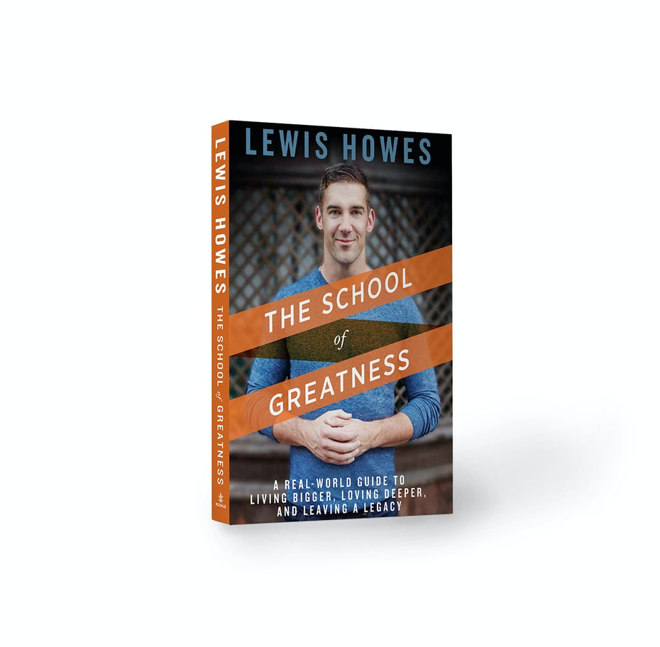 18 The School Of Greatness By Lewis Howes