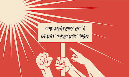 How to design a great protest sign