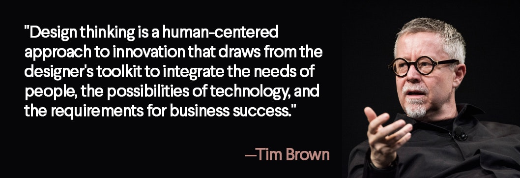 tim brown design thinking quote