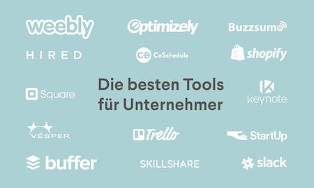 68 Tools, ohne die Unternehmer nicht leben sollten