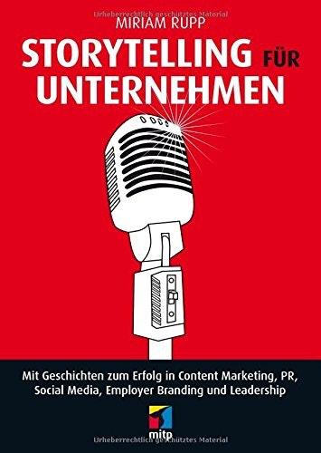Buch-Tipp für Unternehmer: Storytelling für Unternehmen