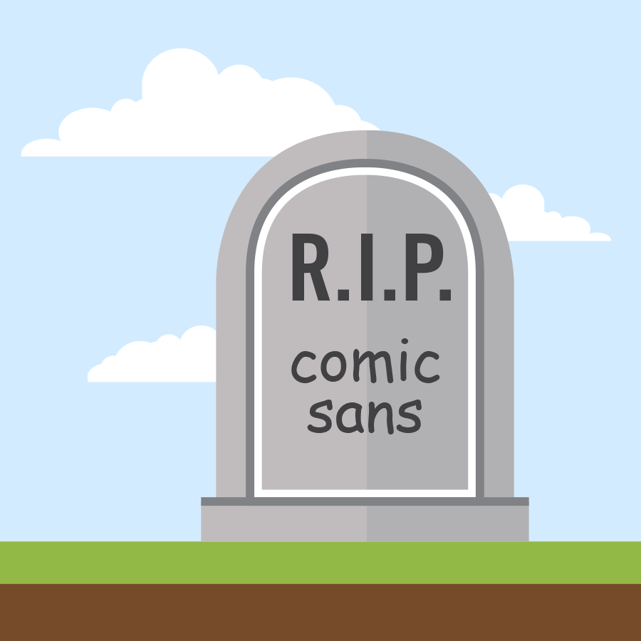 death to comic sans