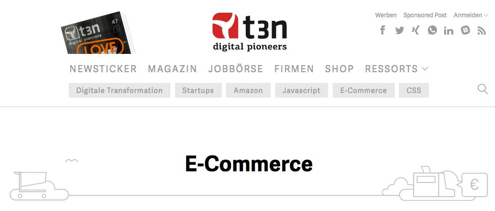 t3n Magazin für digitale Wirtschaft und E-Commerce