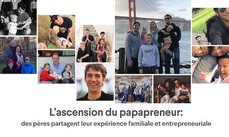 L'ascension du papapreneur: des pères partagent leur expérience familiale et entrepreneuriale