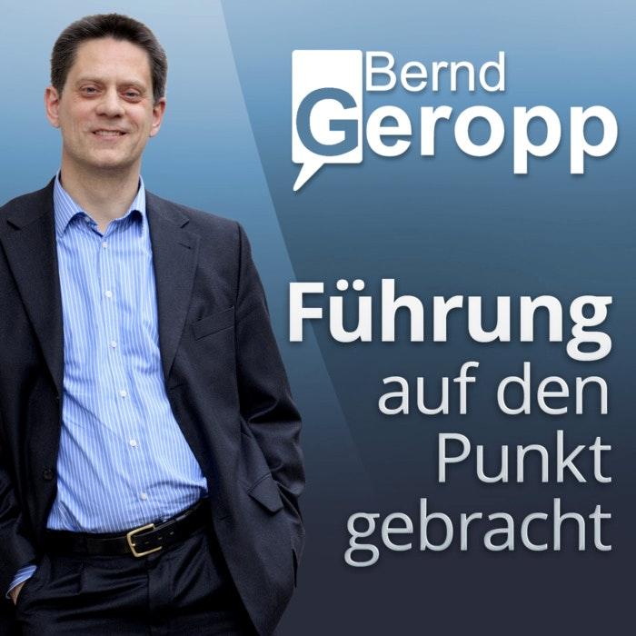 Bernd Geropp im Portrait, Logo von Führung auf den Punkt gebracht, Podcasts für Entrepreneure