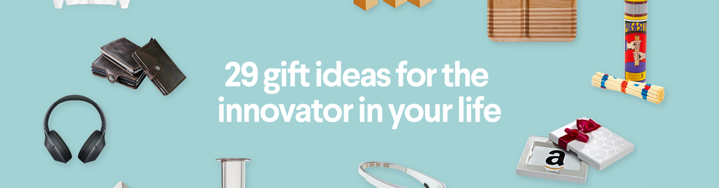 29 gift ideas for the innovator in your life