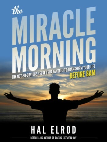 The Miracle Morning by Hal Elrod