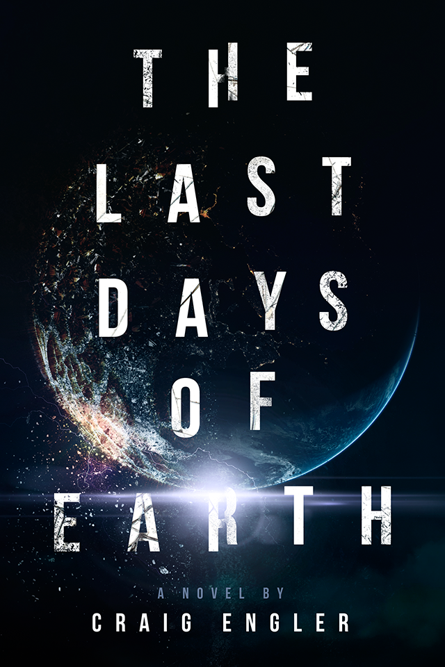 A sci-fi book cover for The Last Days of Earth