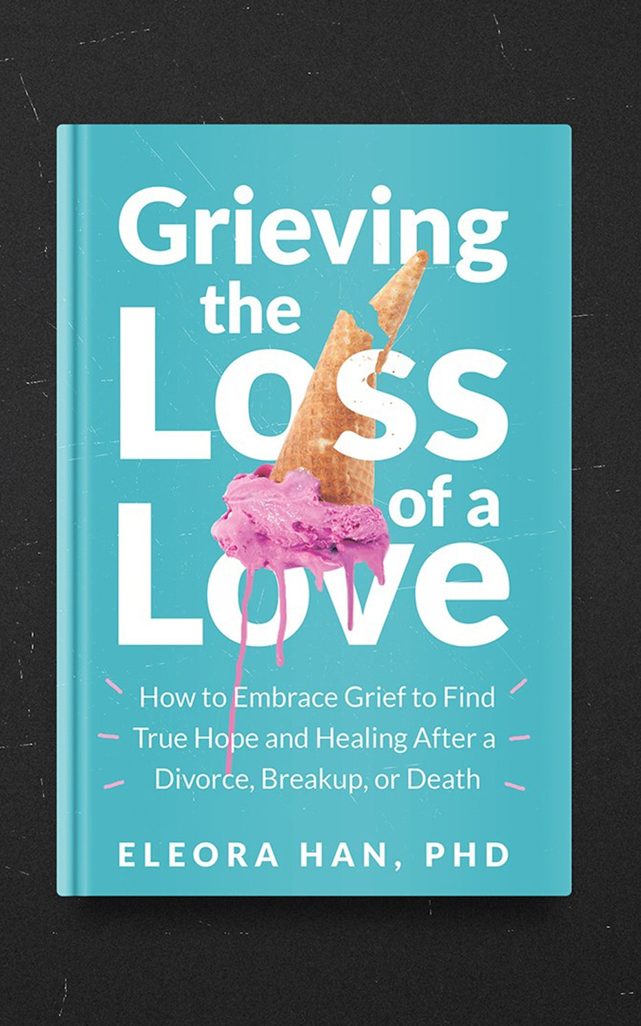 Grieving the Loss of Love cover