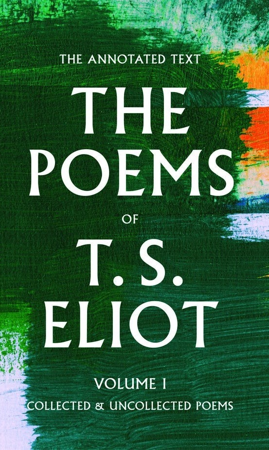 2018 re-release of T.S. Eliot's poems
