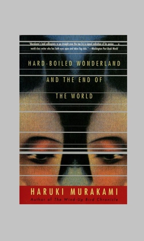 Hard-Boiled Wonderland and the End of the World cover