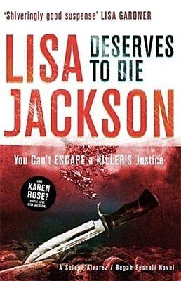 Updated Lisa Jackson Deserves to Die cover