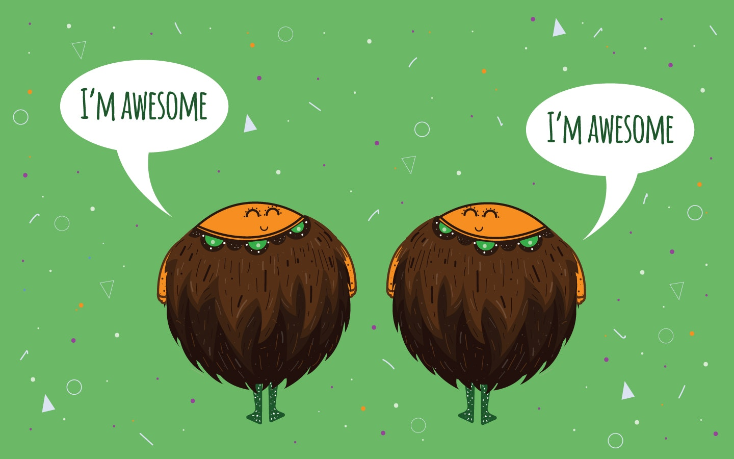 Remember that you are awesome