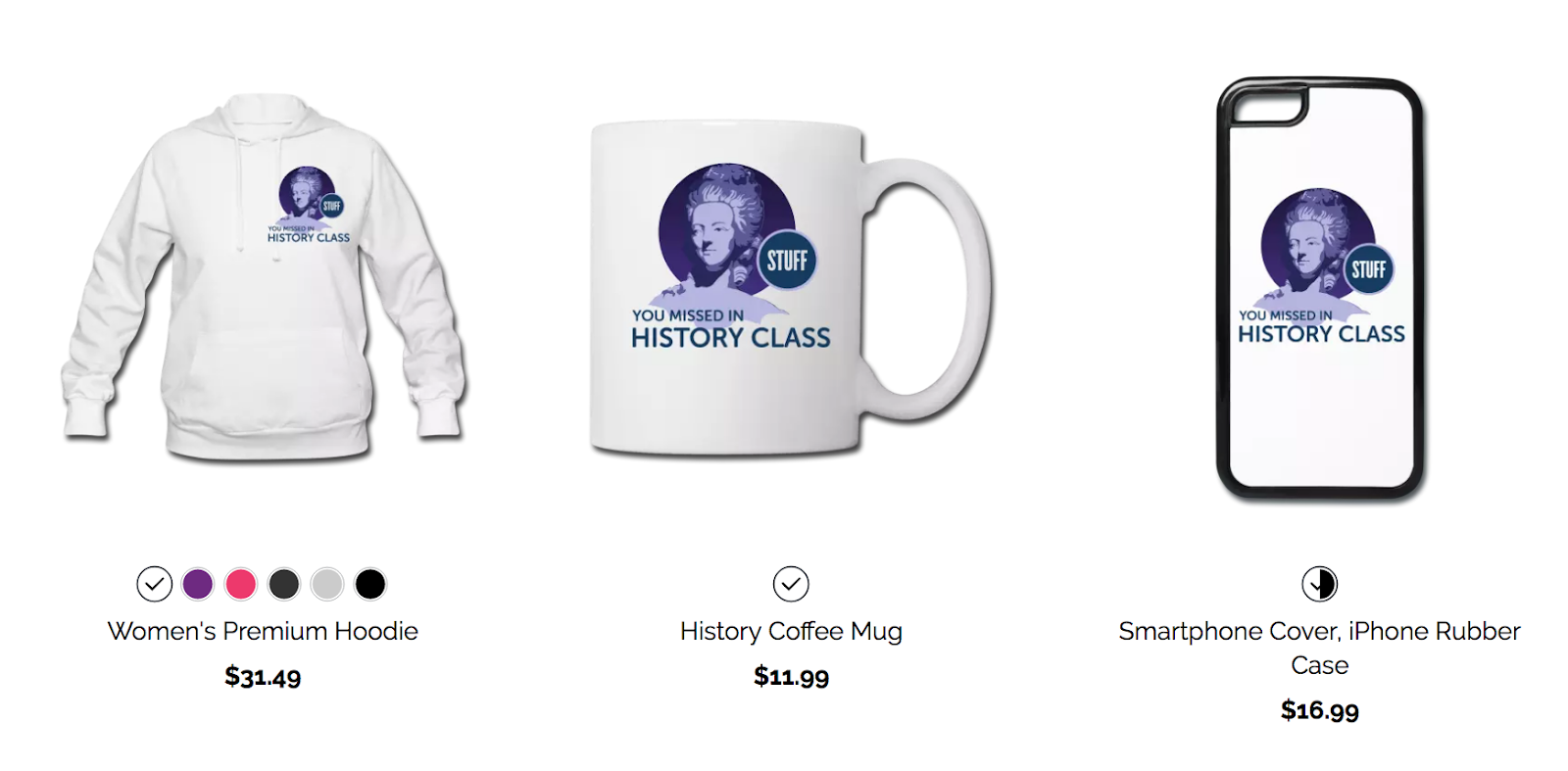Stuff You Missed in History Class merchandise options