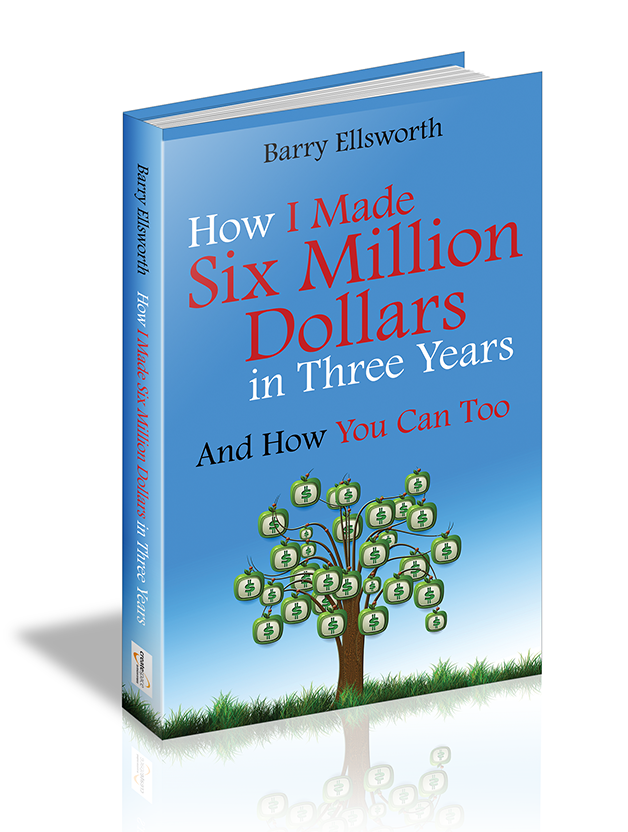 book cover design for How I Made Six Million Dollars in Three Years And How You Can Too