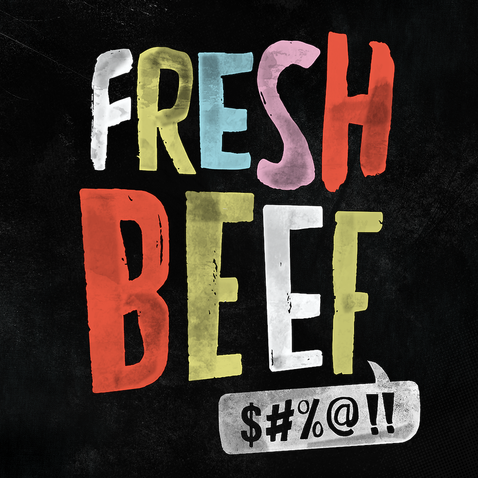 "multicolored letters spelling out ""fresh beef $#%@!!"""
