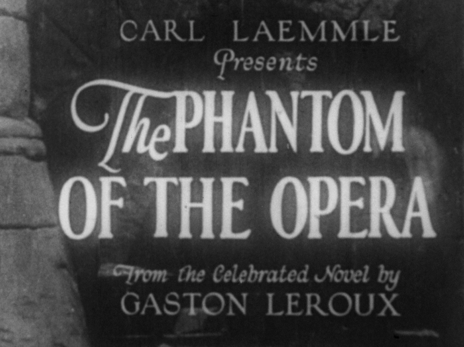 The title screen of 1925's The Phantom of the Opera