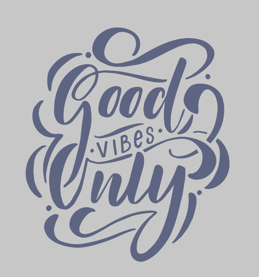 good vibes only design