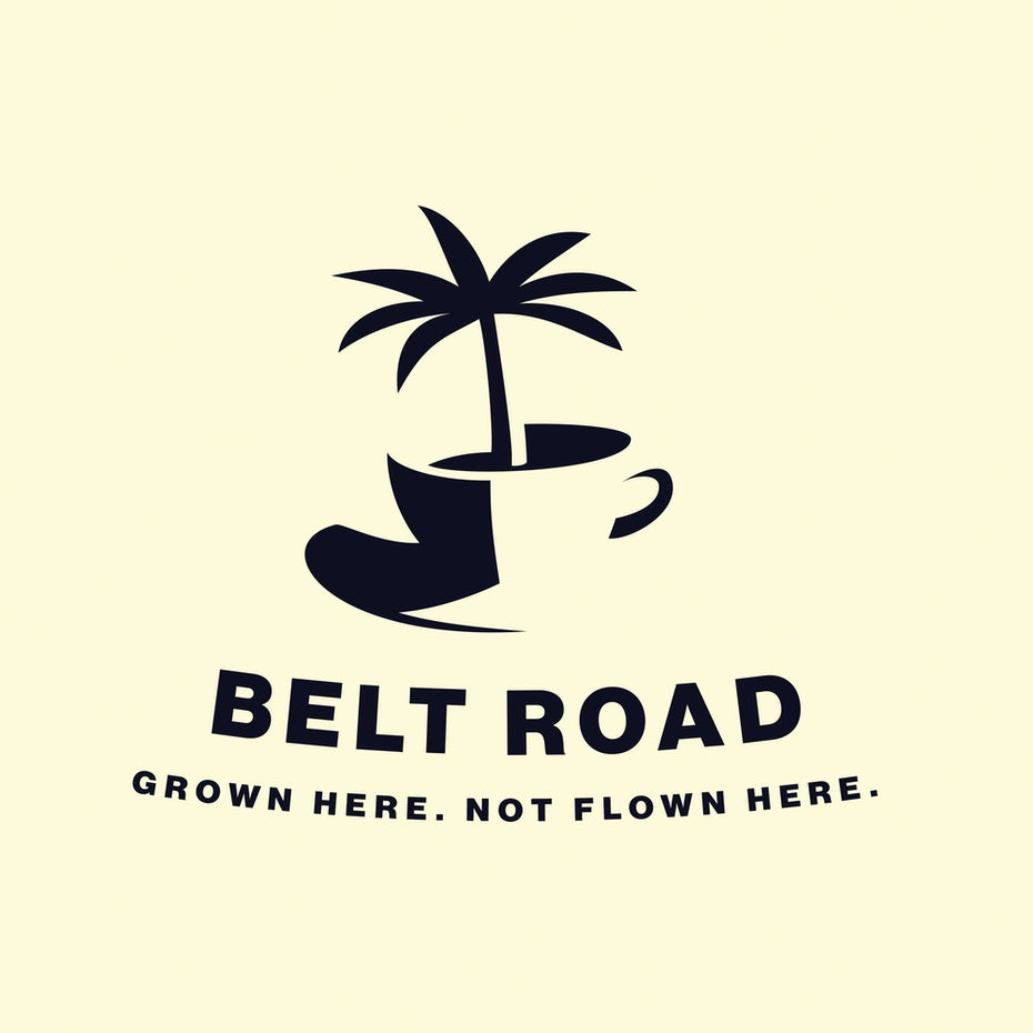 "coffee cup with a palm tree coming out of it with the text ""Belt Road. Grown Here. Not Flown Here"""