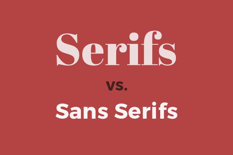 text serifs vs. sans serifs