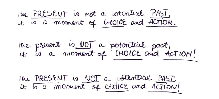 Present choice and action