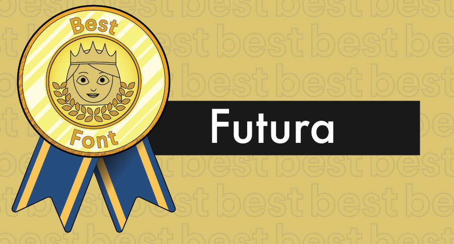 An illustrated award for best fonts paired with the typeface Futura