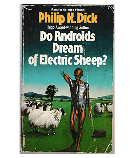 Do Androids Dream of Electric Sheep? Philip K.Dick