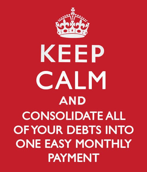 Keep calm and consolidate your debts into one easy monthly payment