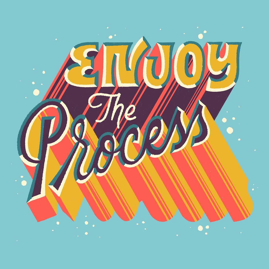 Enjoy the process 3D lettering beispiel