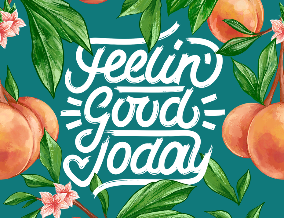 lettering: feeling good today