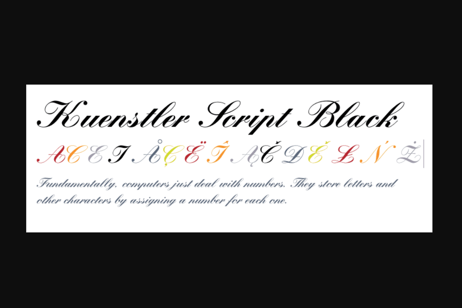 Kuenstler Script black above its special characters in colors