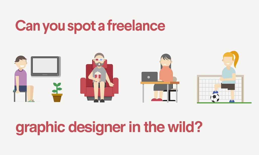 Can You Spot A Freelance Graphic Designer In The Wild 99designs Blog