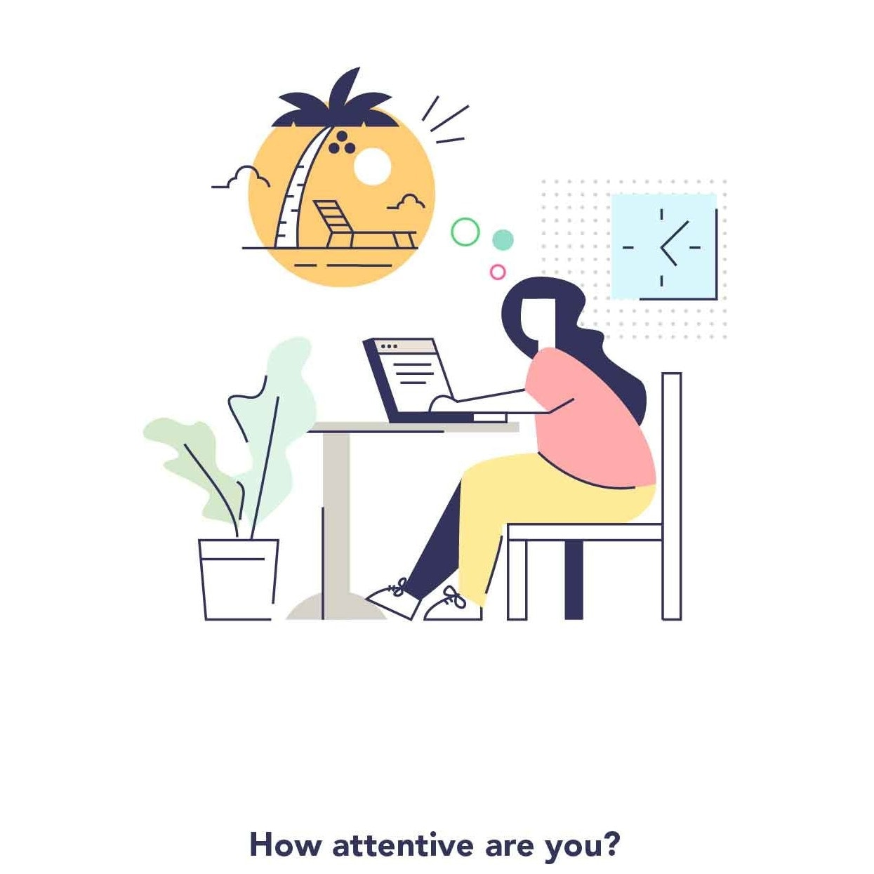 How attentive are you? illustration