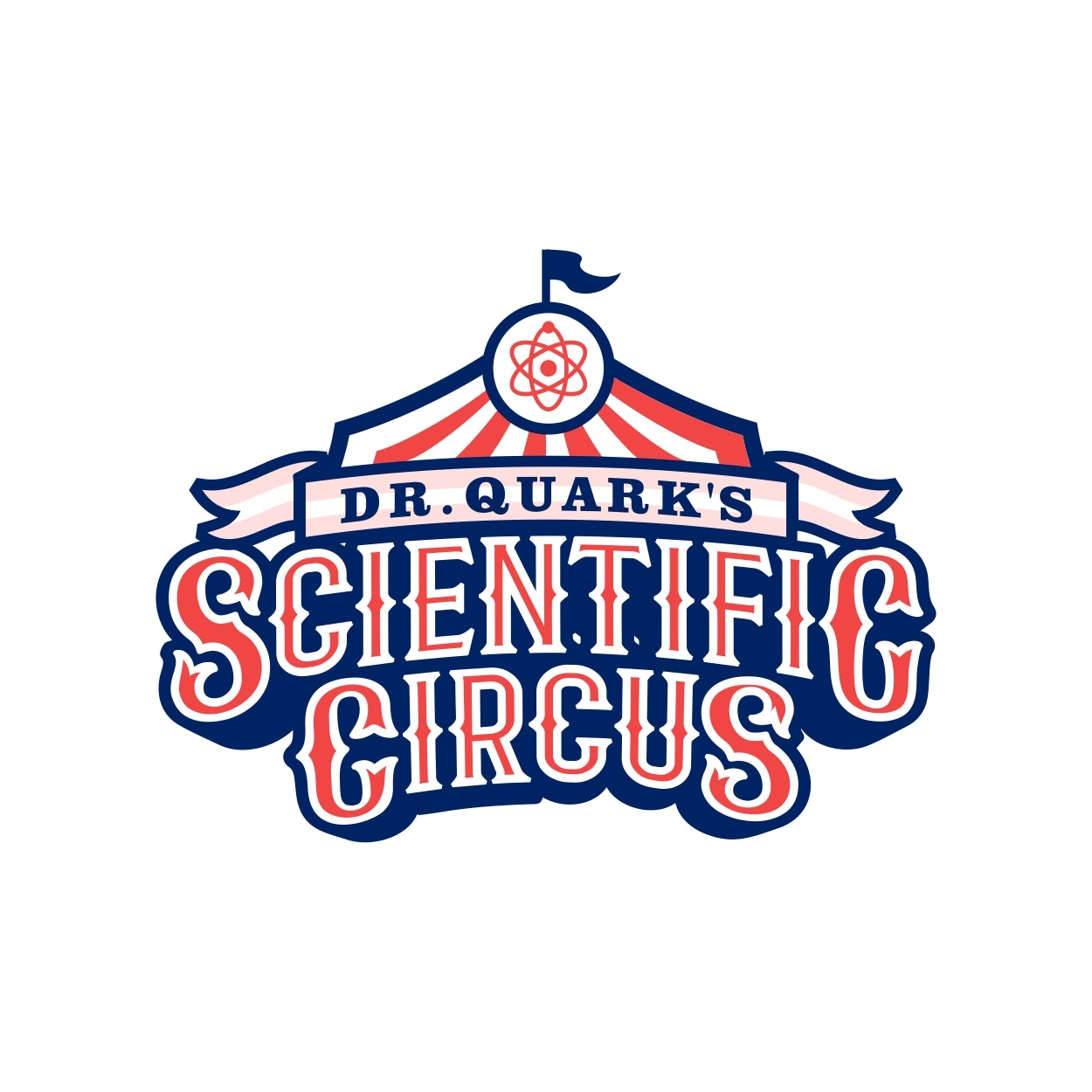 "image of an old-fashioned circus tent with the text ""dr. quark's scientific circus"""